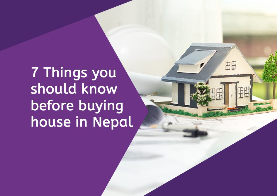 7 Things you should know before buying a house in Nepal 1